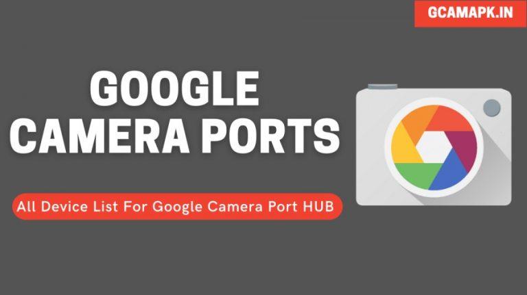 Google Camera Port