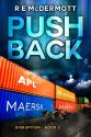 Push Back: After the EMP (The Disruption Series Book 2)