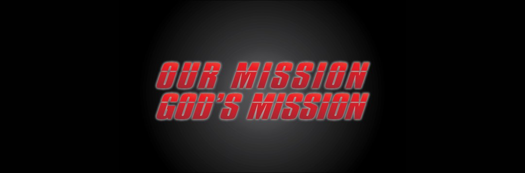 Our Mission God's Missions series artwork, Georgetown Christian Fellowship