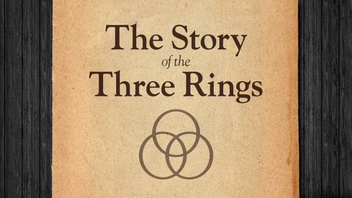 Story of the 3 Rings