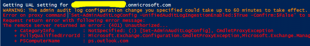Attempting To Set Office 365 Unified Audit Log Via Delegated Administration in PowerShell