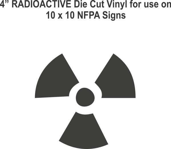 Die Cut 4in Vinyl Symbol RADIOACTIVE for NFPA (National