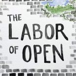Labor of Open zine cover