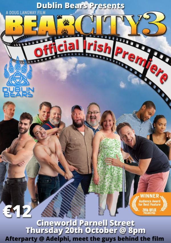 Dublin Bears presents the Irish premiere of Bear City 3 with all the main cast in the movie
