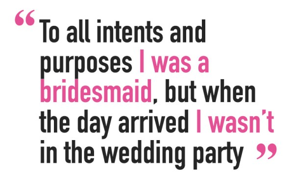 A quote staying 'To all intents and purposes I was a bridesmaid, but when the day arrived I wasn't in the wedding party' for Andy Kane's article about children and how he can contribute to society