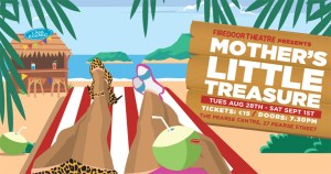 The poster for the play Mother's Little Treasure featuring an animated image of the legs of two women reclining on deckchairs at a beach resort