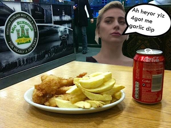 Lady gaga in Leo Burdocks crying because they forgot her garlic dip