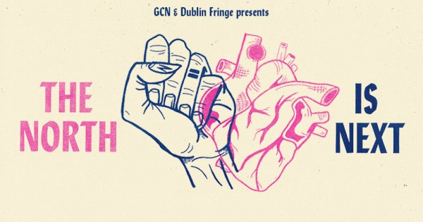 The poster for The North Is Next event featuring an animated heart and a clenched fist. The event will highlight the fight for equal marriage and reproductive rights in Northern Ireland