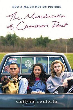Cover of the book The Miseducation of Cameron Post