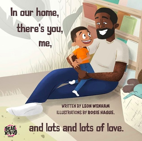 """Cover of """"In our home, there's you, me, and lots and lots of love"""", black father holding his son"""