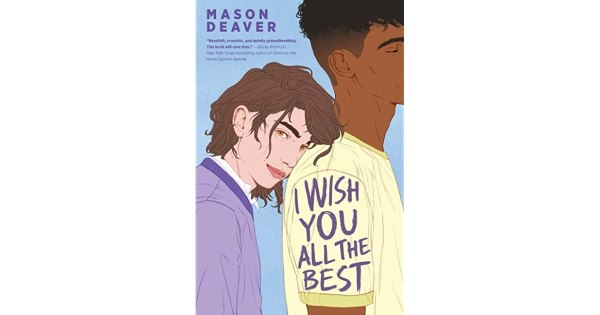 "Cover for ""I Wish You All The Best"", a boy leaning against another boy"