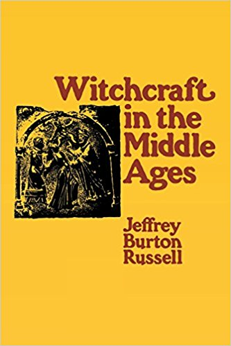 Witchcraft in the Middle Ages - Jeffrey Burton Russell