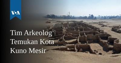 Tim Arkeolog Temukan Kota Kuno Mesir