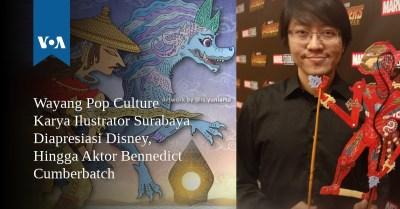 Wayang Pop Culture Karya Ilustrator Surabaya Diapresiasi Disney, Hingga Aktor Bennedict Cumberbatch