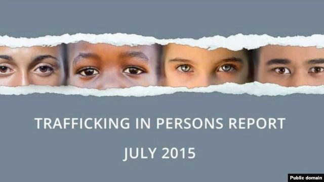 Bìa báo cáo năm 2015 của Bộ Ngoại giao Hoa Kỳ về nạn buôn người, phát hành ngày 27 tháng 7, 2015.