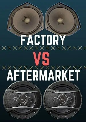 Factory Vs Aftermarket speakers