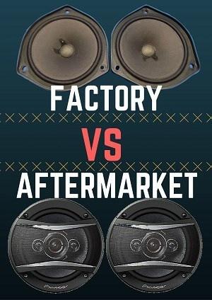 Factory Vs Aftermarket speakers