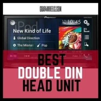 Best Double Din Head Unit 2017