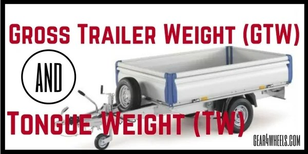Gross Trailer Weight (GTW)