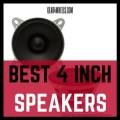 Best 4 Inch Car speakers