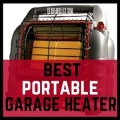 Best portable garage heater
