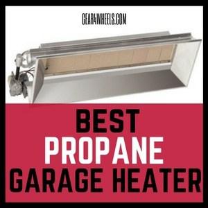 Best propane garage heater