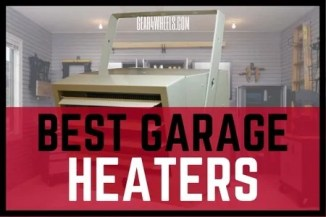 Best Garage Heaters 2017