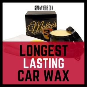 Longest lasting car wax