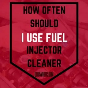 How often should i use fuel injector cleaner