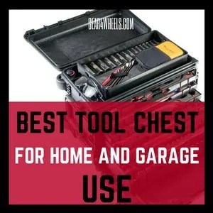 Best tool chest for home and garage use