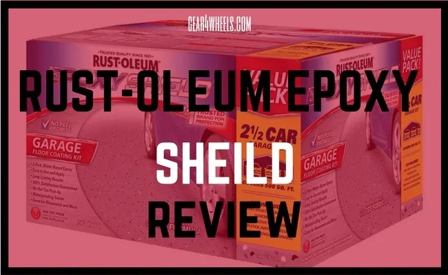 RUST- OLEUM EPOXY SHIELD REVIEW