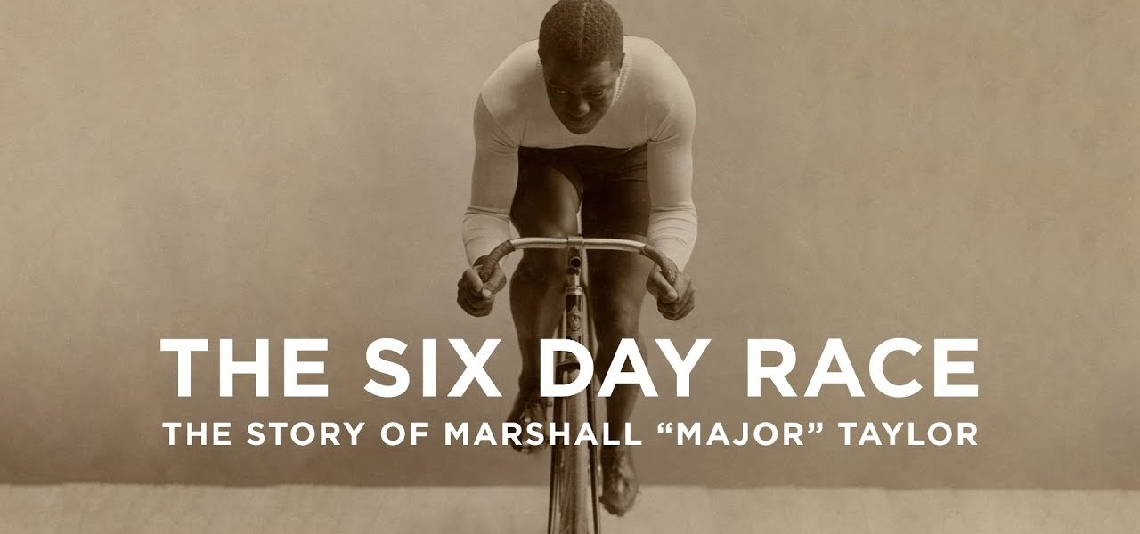 "The Story of Marshall ""Major"" Taylor 1"
