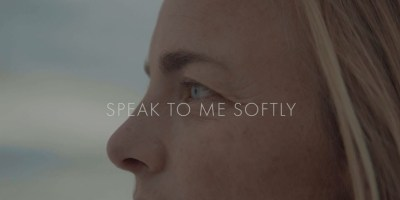 Video: Speak to Me Softly