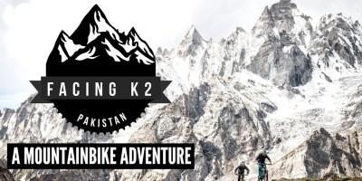Video: Facing K2 – A Mountain Bike Adventure in Pakistan