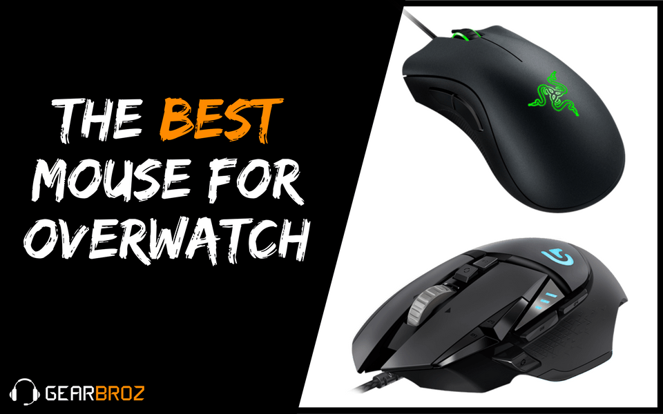 The Best Mouse For Overwatch Gearbroz