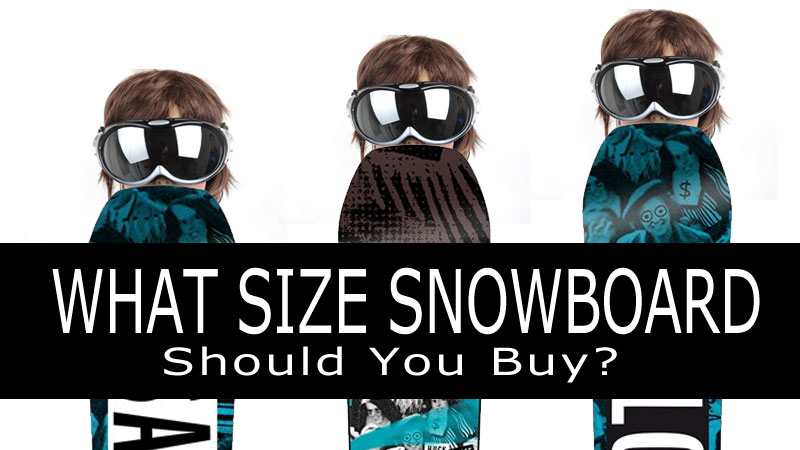 what-size-snowboard-should-you-buy