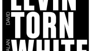 Music Diary Review: Levin-Torn-White (2011, Rock)