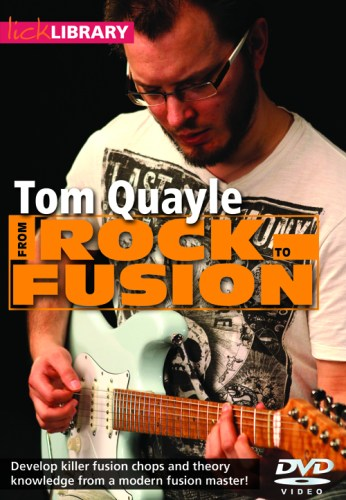 GearDiary Tom Quayle from Rock to Fusion Instructional DVD Review