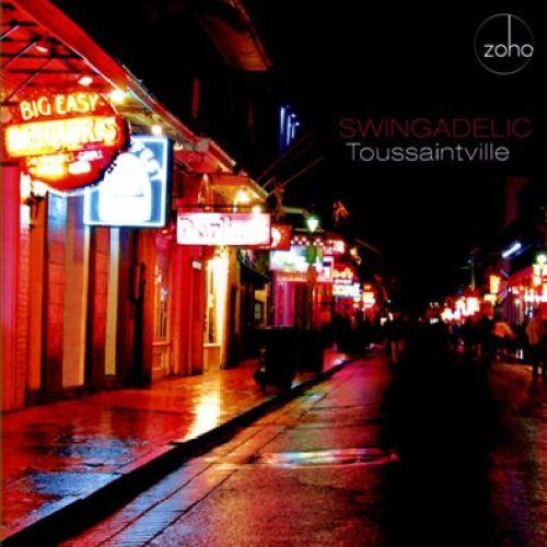 Swingadelic - Toussaintville