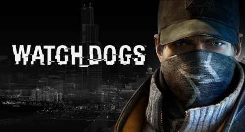 Watch Dogs Release Has Been Delayed Until Spring 2014