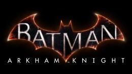 "Official Batman: Arkham Knight Game Trailer – ""Gotham is Mine""!"