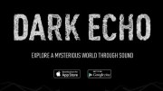 Horror Game Dark Echo Is the App of the Week