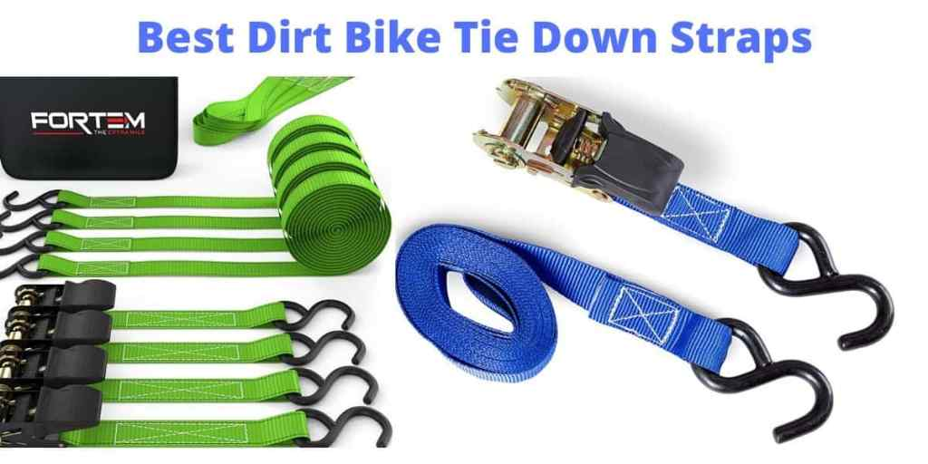best dirt bike tie down straps
