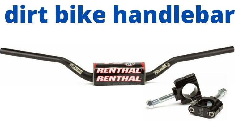 Best dirt bike handlebar