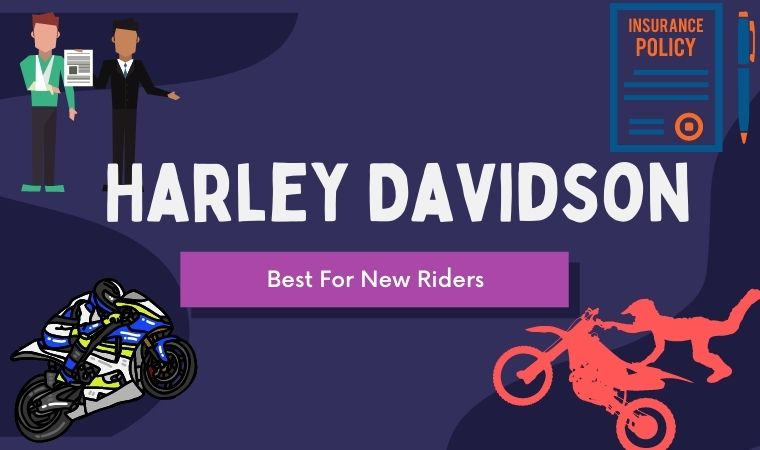 Harley Davidson Insurance - Best For New Riders