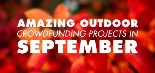 Awesome Outdoor Crowdfunding Projects to Check Out in September