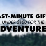 Stellar New Gear Innovations $100 or less for Adventurists