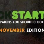 Kickstarter: November Edition