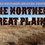 Great Outdoor Brands from the Northern Great Plains