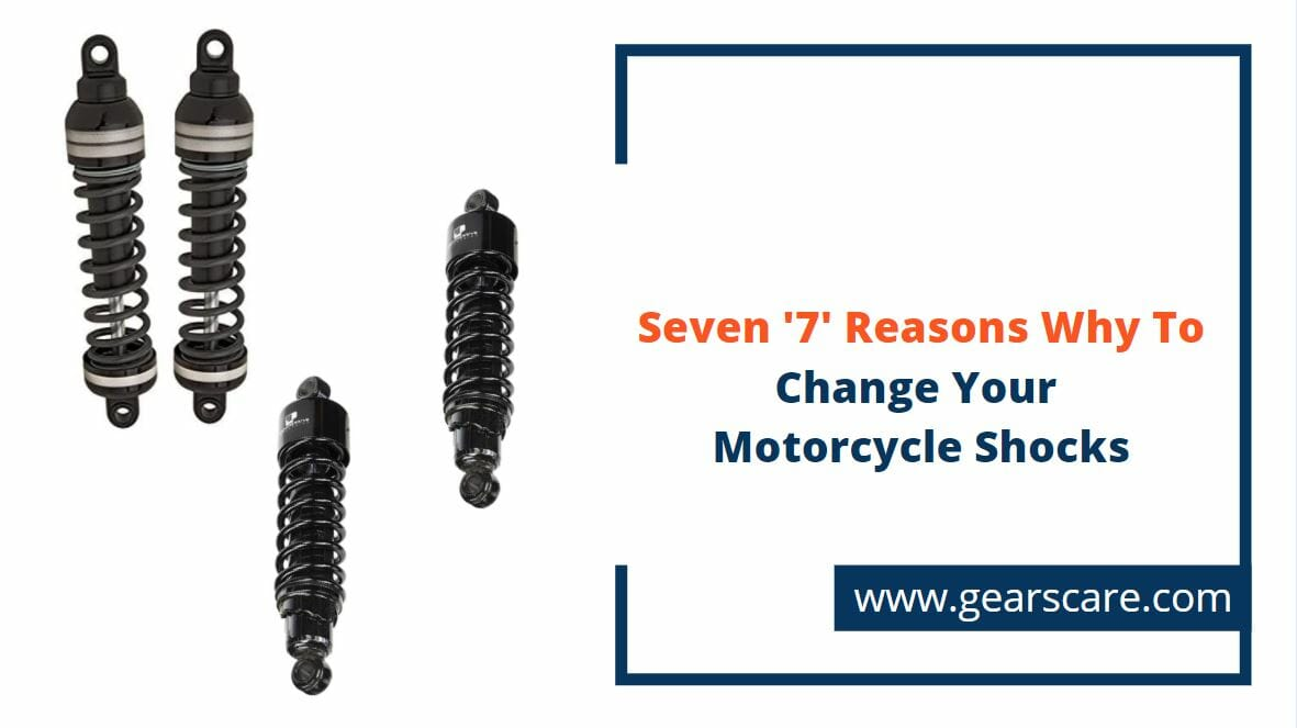 7 Reasons Why To Change Your Motorcycle Shocks